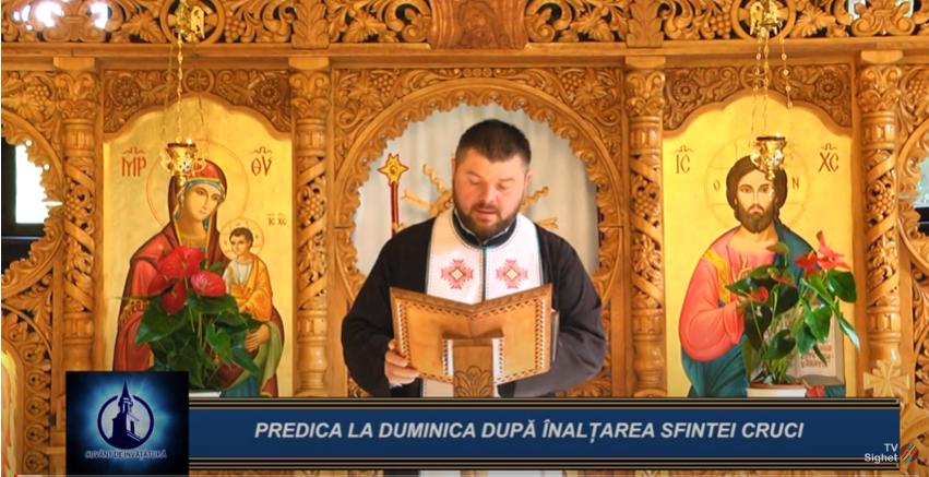 CUVÂNT DE ÎNVĂȚĂTURĂ | PREDICA LA DUMINICA DUPĂ ÎNALȚAREA SFINTEI CRUCI