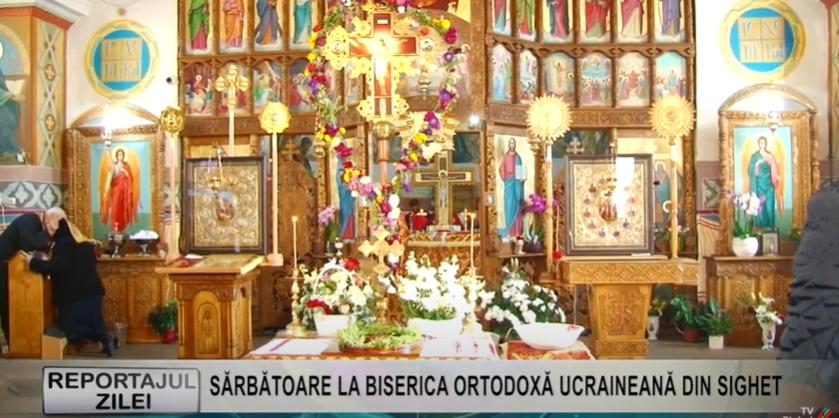 REPORTAJUL ZILEI | SĂRBĂTOARE LA BISERICA ORTODOXĂ UCRAINEANĂ DIN SIGHET