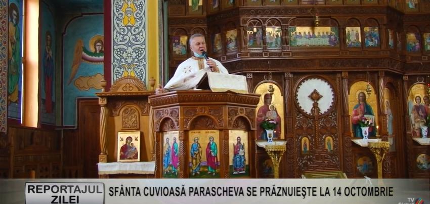 REPORTAJUL ZILEI   SFÂNTA CUVIOASĂ PARASCHEVA SE PRĂZNUIEŞTE LA 14 OCTOMBRIE